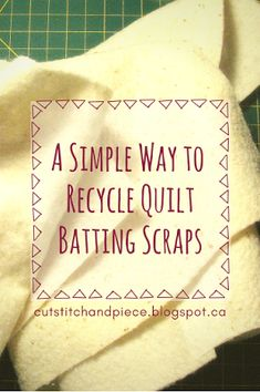 Cut, Stitch + Piece Quilt Designs: How to Recycle your Batting Scraps Quilting Tools, Quilting Tutorials, Quilting Projects, Quilting Designs, Quilting Ideas, Sewing Projects, Crazy Quilt Tutorials, Scrap Fabric Projects, Quilt Design