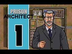 Prison Architect - E1 - Building A Foundation