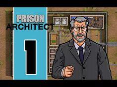 Prison Architect - E1 - Building A Foundation