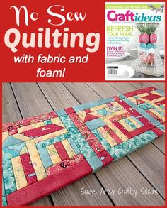 foam board quilts | This project uses styrofoam and fabric scraps to replicate a quilted ...
