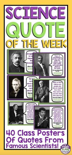 SCIENCE QUOTES POSTERS & ASSIGNMENT: Brighten up your classroom and inspire your students with these 40 posters of quotes from some of the most important and influential scientists in history. Change the poster up once a week for a Science Quotes, Science Lessons, Teaching Science, Science Education, Science Experiments, Science Posters, Physical Science, Science Fun, Science Ideas