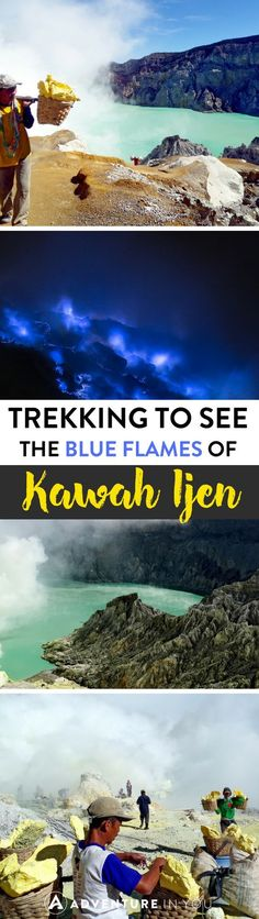 Kawah Ijen, Indonesia   Planning to see the blue flames of Kawah Ijen? Check out our complete guide and tips on how to make the most of this experience.