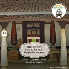India has been the embodiment of #cordiality since ancient times. Homes were constructed keeping in mind an open space – mostly in the form of a #courtyard or lobby for the much needed rest #travellers required during their #journey. The hosts also provided them with food and water during their short stay. #AtithiDevoBhav #IndianHospitality #GuestIsGod  #travel #hospitality #indianculture #indiantradition #sterlingholidays #guestisgod #vacation