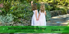 BEST FRIENDS DAY On June 8, honor your closest and dearest friend on Best Friends Day. Whether you just spoke with your best friend the day before or it has been years, take sometime to make the m…