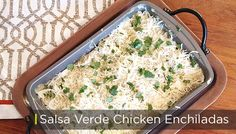 salsa verde chicken enchiladas recipe via @BriGeeski