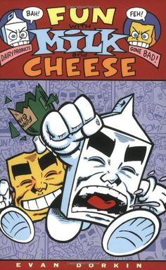 Fun with Milk & Cheese, Evan Dorkin
