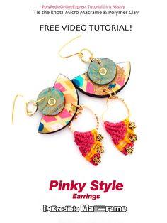 PolyPediaOnline FREE Tutorial - Pinky Style earrings - Micro Macrame & p...
