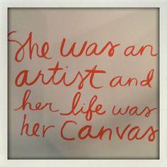 she was an artist...