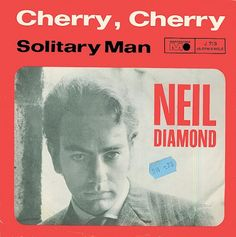 Neil Diamond Solitary Man records, LPs and CDs Neal Diamond, Diamond Girl, World Happiness, Top 10 Hits, I Love Him, My Love, Forgetting The Past, Vintage Records, Music Pictures