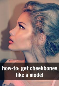 how to get cheekbones like a model