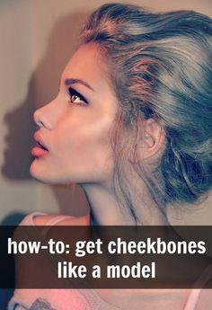 how to get cheekbones like a model