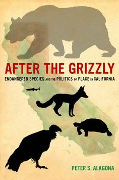 After the Grizzly traces the history of endangered species and habitat in California, from the time of the Gold Rush to the present. Peter S. Alagona shows how scientists came to view the fates of endangered species as inextricable from ecological conditions and human activities. He focuses on the stories of four endangered species—the California condor, desert tortoise, Delta smelt, and San Joaquin kit fox. –book jacket http://lib.wvm.edu/record=b1286343~S1