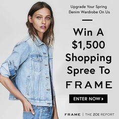 Win a $1,500 shopping spree to FRAME denim! This It girl denim brand is offering the ultimate shopping spree!