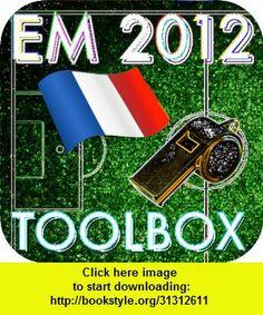 EM 2012 outils FRANCE - fait un peu de bruit !!!, iphone, ipad, ipod touch, itouch, itunes, appstore, torrent, downloads, rapidshare, megaupload, fileserve