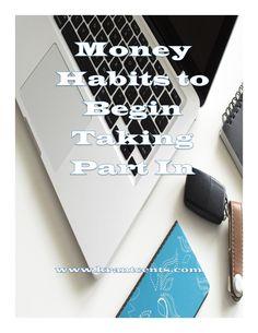 Money Habits to Begin Taking Part In