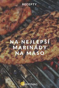 Namarinujte si masíčko na gril. #grilovani #miranada #recept Ham, Foodies, Steak, Grilling, Spices, Food And Drink, Beef, Chicken, Crickets