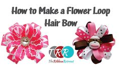 Learn how to make our fun and easy Flower Loop Hair Bow! Be sure to check out our DAILY DEALS! http://www.theribbonretreat.com/custom/specials.aspx Link to w...