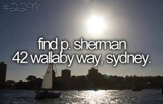 and probably live there.... I <3 AUSTRALIA