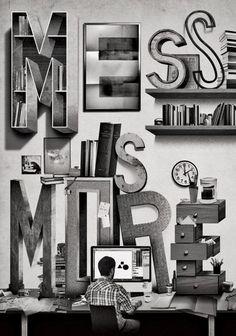 Mess is More via Ideafixa