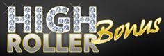 High Roller Bonuses are offered to high rollers at online casinos and we list the best one's here. So if you are a high roller on the hunt for high roller