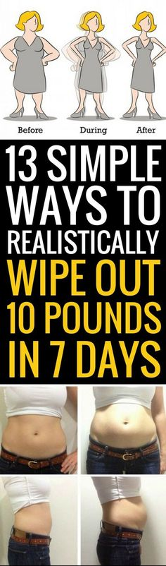 13 ways to realistically lose 10 pounds in 7 days. #waystolose10poundsfast
