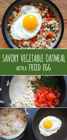 Make your oatmeal savory by stirring in finely chopped vegetables and topping with a runny egg.