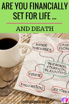 If there is one subject no-one wants to talk about, one taboo to top all taboos, it's talking about our death or the death of a loved one. So, it's time to put your fears aside and face this head on. If you do these 4 simple things, you'll be financially set for life…and death.