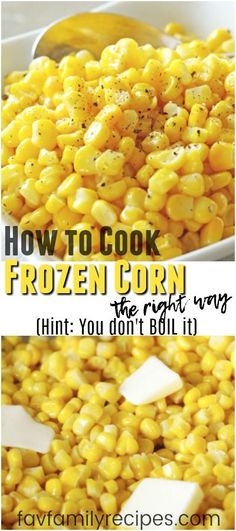 Wanna know the secret to making frozen corn taste delicious? Hint: You don't BOI… Wanna know the secret to making frozen corn taste delicious? Hint: You don't BOIL it (or steam it). Kick your corn side dish up a notch and give this a try! Frozen Corn Recipes, Frozen Vegetable Recipes, Sweet Corn Recipes, Frozen Vegetables, Veggie Recipes, Healthy Recipes, Frozen Sweet Corn Recipe, Healthy Dinners, Buttered Corn