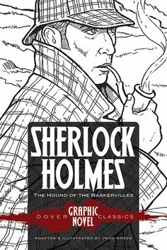 SHERLOCK HOLMES The Hound of the Baskervilles (Dover Graphic Novel Classics) (Paperback). Watch Sherlock, Sherlock Holmes, Famous Detectives, James Moriarty, Arthur Conan Doyle, Children's Literature, Doctor Strange, Weird World