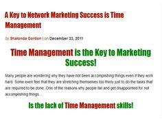 A Key To Network Marketing Success is Time Management by Shalonda Gordon via Slideshare