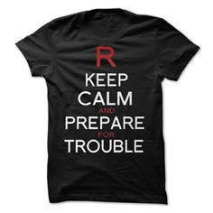 Keep Calm and Prepare for Trouble by Snellby T-Shirts, Hoodies. SHOPPING NOW ==► https://www.sunfrog.com/Valentines/Keep-Calm-and-Prepare-for-Trouble--by-Snellby.html?id=41382