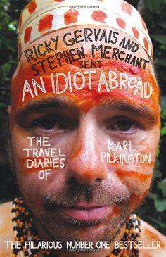 An Idiot Abroad - Karl Pilkington