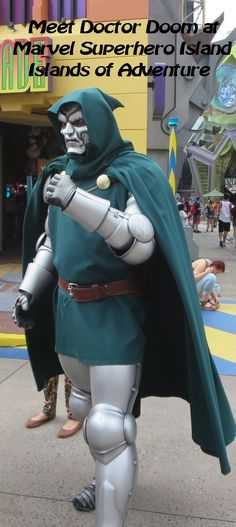 Meet Dr. Doom at Marvel Superhero Island at Universal's Islands of Adventure park - Top Tips for Islands of Adventure park at Universal Orlando in Florida at http://www.buildabettermousetrip.com/islands-of-adventure-tips/