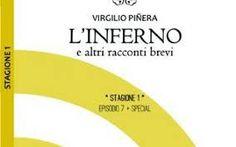 """Gordiano Lupi, """"Il ragazzo del Cobre"""", Virgilio Piñera, """"L'inferno e altri racconti brevi"""""""
