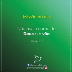 Missão do dia Acesse: https://www.facebook.com/tempodelogos/photos/a.318399751663692.1073741828.318394424997558/464751083695224/?type=3&theater  #TempodeLogos #MissãodoDia