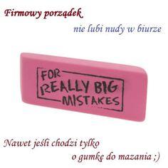 """Gumka do mazania """"For really big mistakes"""""""