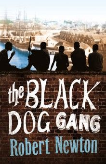 The Black Dog Gang by Robert Newton (F NEW)