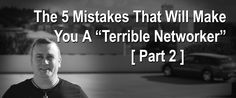 Continuing this series, I wanted to delve into the #2 top mistake that will immediately make you a terrible networker… Mistake #2: Talking to your warm market BEFORE you're prepared and have the skills needed to do it correctly. Now, I know what you're thinking: That's the first thing most sponsors want us to do. …