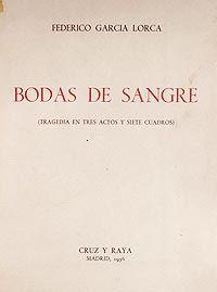 Federico Garcia Lorca, Bodas de sangre.  1935