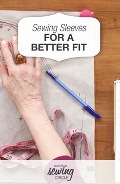 Sewing Sleeves for a Better Fit | National Sewing Circle