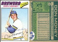 Don Money Milwaukee Brewers Autographed Vintage 1977 Topps Card # 79 Rare SL SOA . $6.00. Milwaukee Brewers 3rd BasemanDon MoneyHand Signed 1977 Topps Vintage Card # 79.GREAT AUTHENTIC BASEBALL COLLECTIBLE!!AUTOGRAPHS AUTHENTICATED BY SPORTS LOT WITH A SPORTS LOT GUARANTEED AUTHENTIC STICKER ON ITEM.SPORTS LOT STICKER OF AUTHENTICITY (SOA)