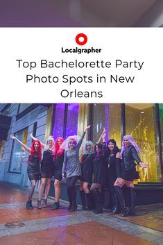 The Best Bachelorette Party and Photographs in New Orleans - Localgrapher New Orleans History, New Orleans City, New Orleans Museums, Night Club, Night Life, Taking Pictures, Cool Pictures, Romantic Music, Party Photos