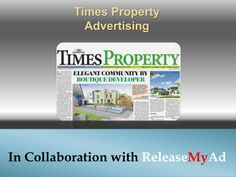 Book Property Classified text and Classified Display advertisements for Times of India newspaper at releaseMyAd! Enjoy lowest rates and special offers! Times Property, Real Estate Advertising, Newspaper Advertisement, Display Ads, Times Of India, Books, Libros, Book