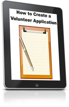 How to create a volunteer application http://www.childrens-ministry-deals.com/products/jim-wideman-how-to-create-a-volunteer-application-form