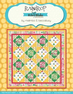 Riley Blake Free Quilt Patterns  Rainy Days & Mondays Free Project Sheet