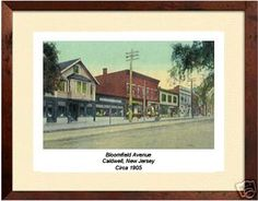 Bloomfield Ave. Caldwell NJ  c1905   My hometown and Birthplace of President Grover Cleveland!