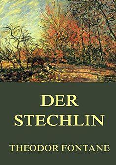 Theodor Fontane, Der Stechlin | Ein Roman, in dem wenig passiert und viel gedacht und geredet wird. Das fesselt, weil die Denkenden und Redenden spannende Persönlichkeiten sind. www.redaktionsbuero-niemuth.de