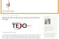 'Vinhos do Tejo em São Paulo - Evolução dos vinhos de Portugal'  -Blog Vinho dos Anjos - 'Caravana dos Vinhos do Tejo' - 'Grande Prova Anual de Vinhos do Tejo'. Com Wine Senses.