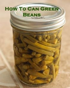 How to Can Green Beans.  Step by step process.