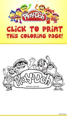 print out this page and let your kids color in with the doh dohs